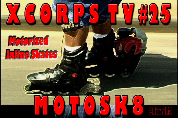 Xcorps25MOTOSK8poster720
