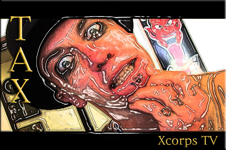 XcorpsTaXmanPOSTER