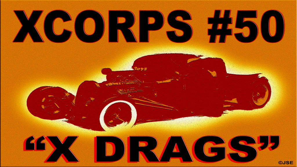 xcorps50xdragsposter1